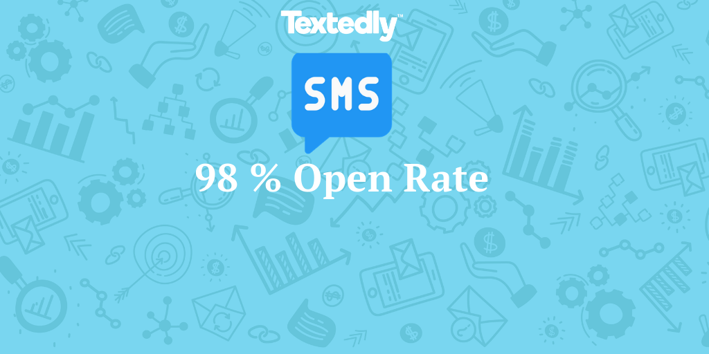 The Secret Strategy of 98% SMS Open Rate. How to Improve Yours?