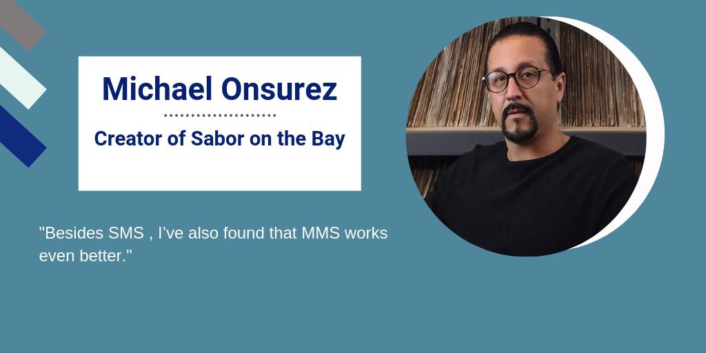 Michael Onsurez, Creator of Sabor on the Bay