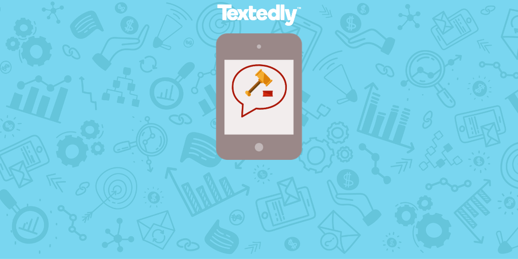 Text Messaging Laws Every Business Has To Know About