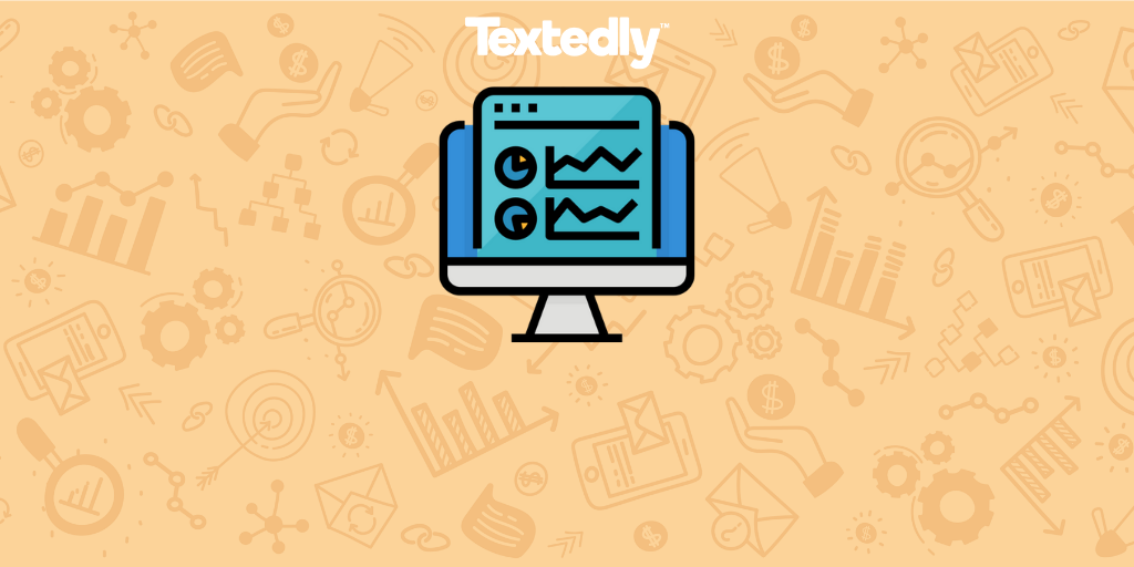SMS Marketing Analytics with Textedly
