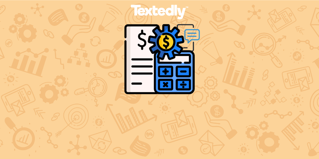 5 Top Ways to Optimize Your SMS Marketing Budget with Textedly