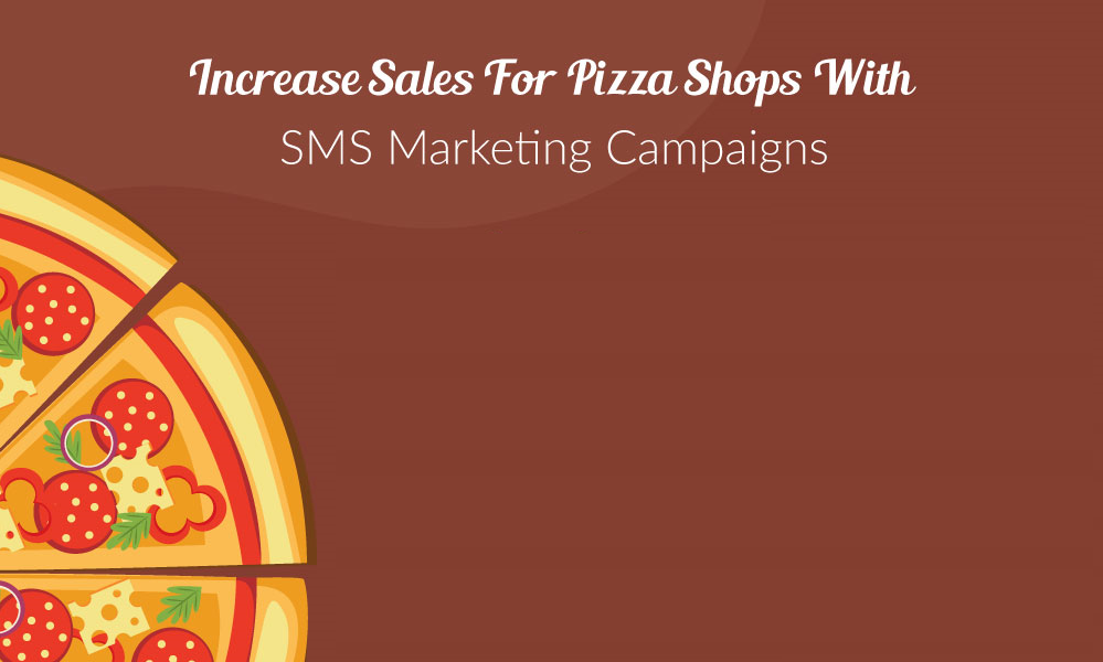 sms marketing for pizza shops