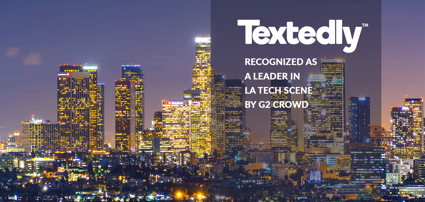 Textedly Recognized as a Leader in LA Tech Scene by G2 Crowd